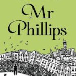 QUICK REVIEW: Mr Phillips