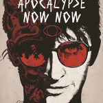 REVIEW: Apocalypse Now Now