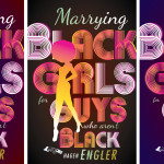 To marry a black girl…