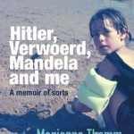 REVIEW: Hitler, Verwoerd, Mandela and me